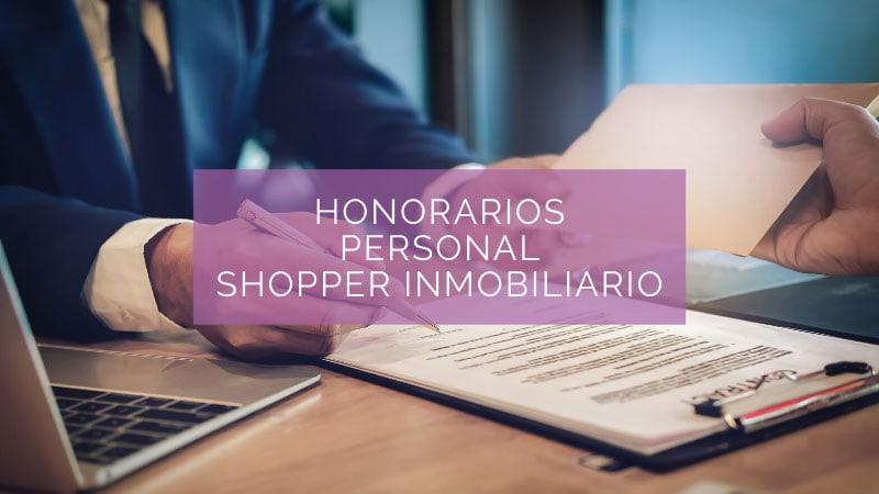 HONORARIOS-del-Personal-Shopper-Inmobiliario